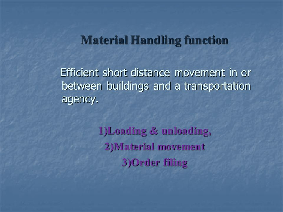 Material Handling function