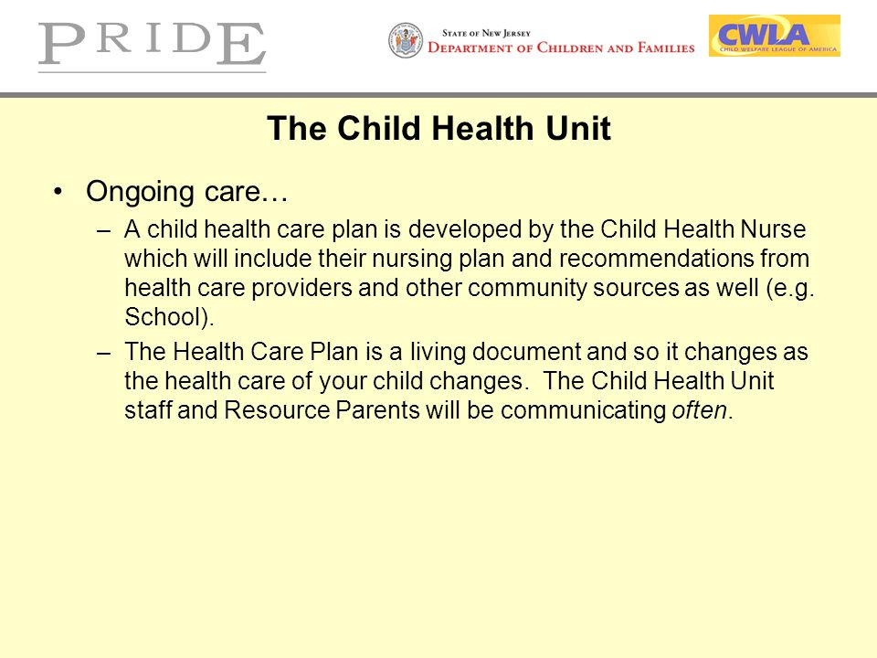 The Child Health Unit Ongoing care…