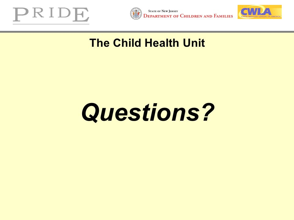 The Child Health Unit Questions