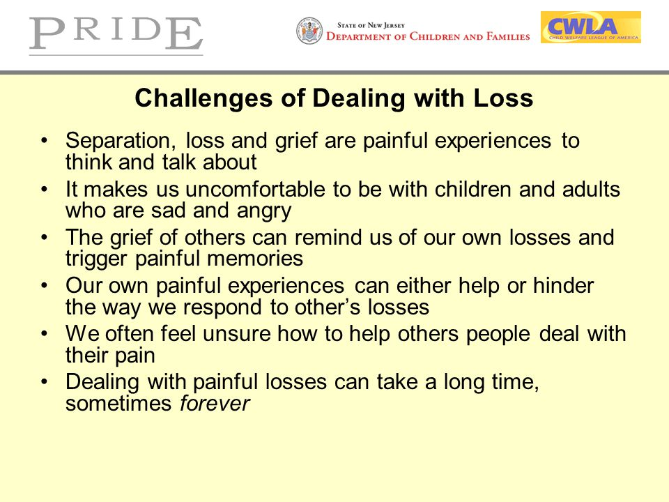 Challenges of Dealing with Loss