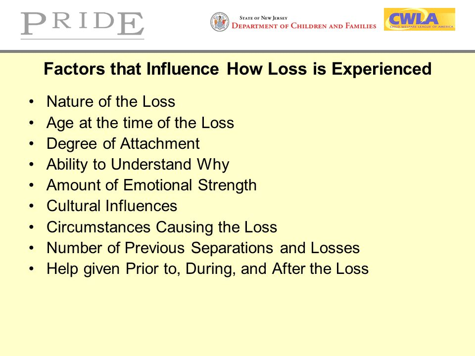 Factors that Influence How Loss is Experienced