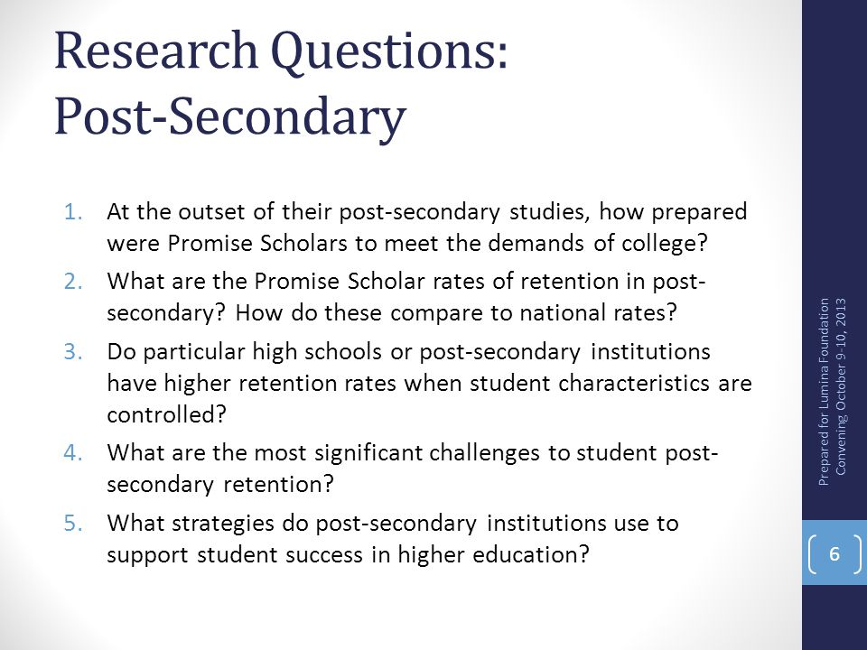 Research Questions: Post-Secondary