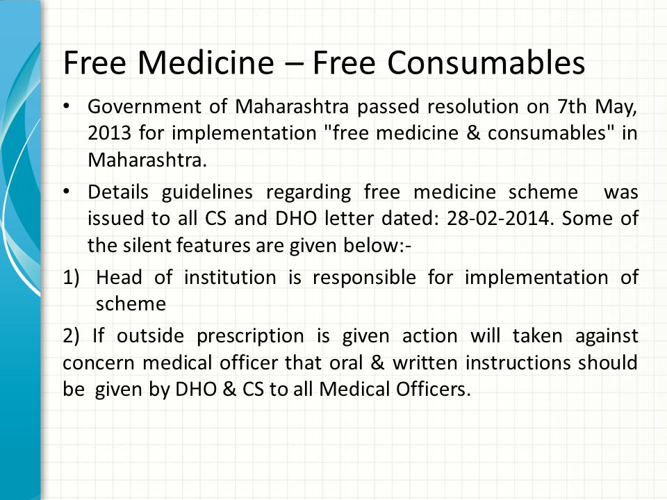 Free Medicine – Free Consumables