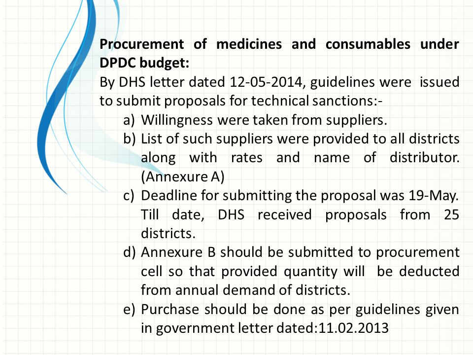 Procurement of medicines and consumables under DPDC budget: