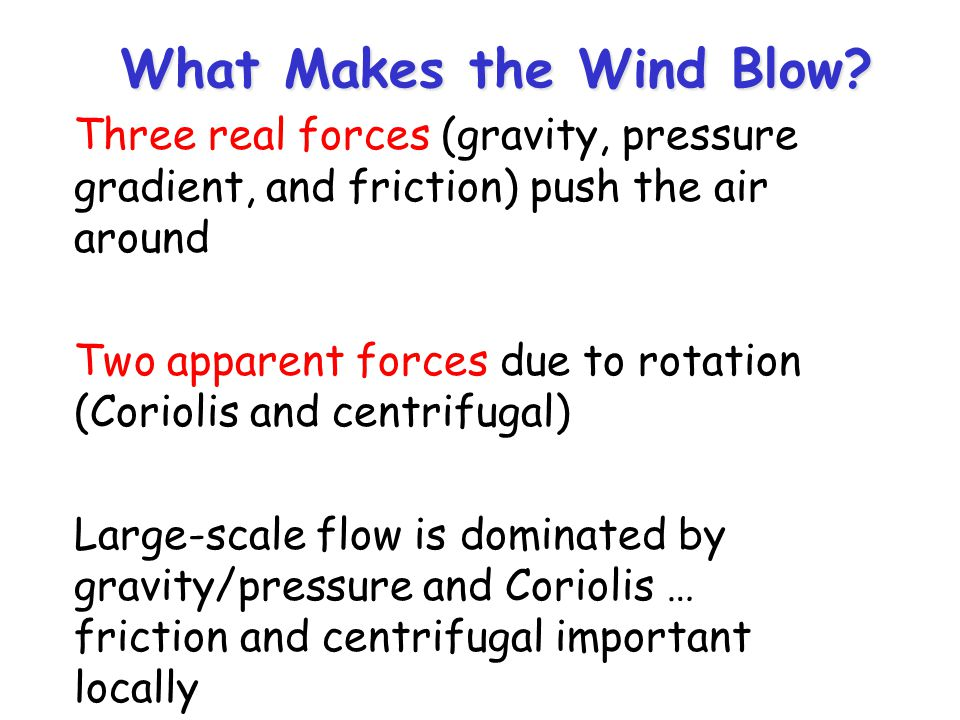 What Makes the Wind Blow