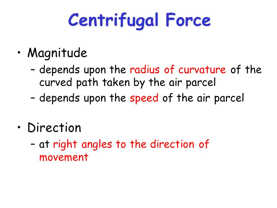 Centrifugal Force Magnitude Direction