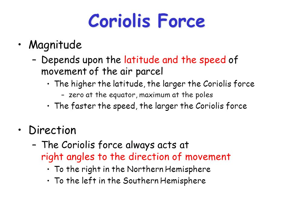 Coriolis Force Magnitude Direction