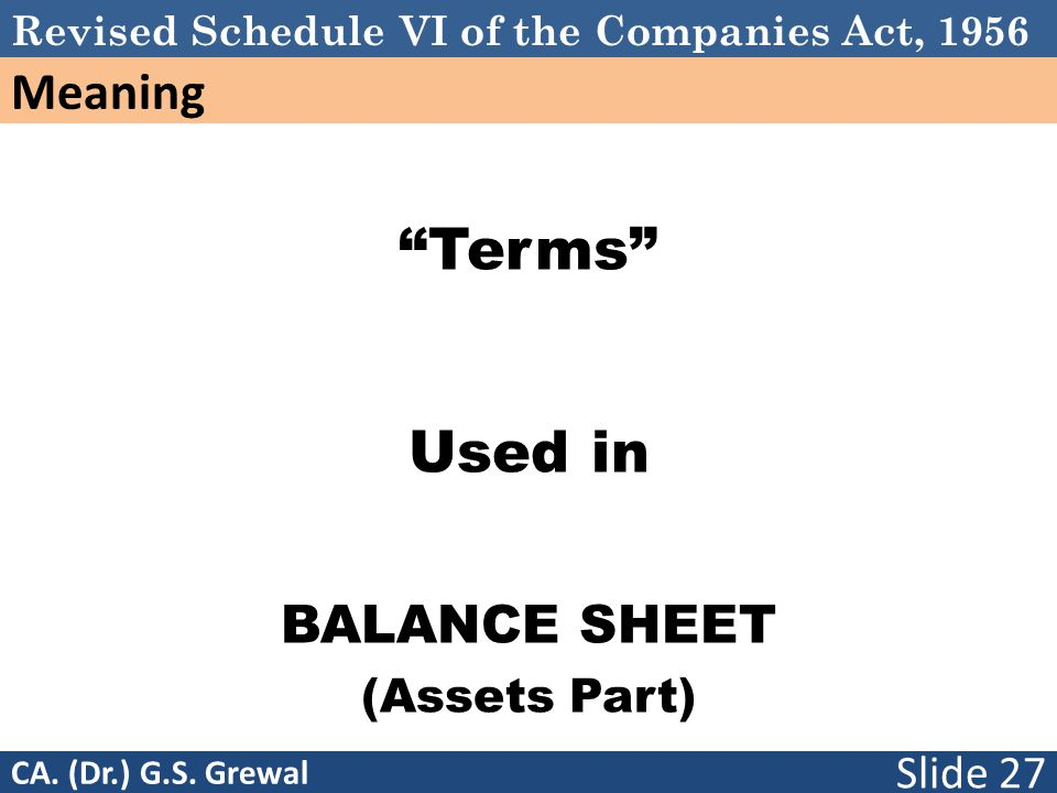 Schedule VI Terms Used in BALANCE SHEET (Assets Part)