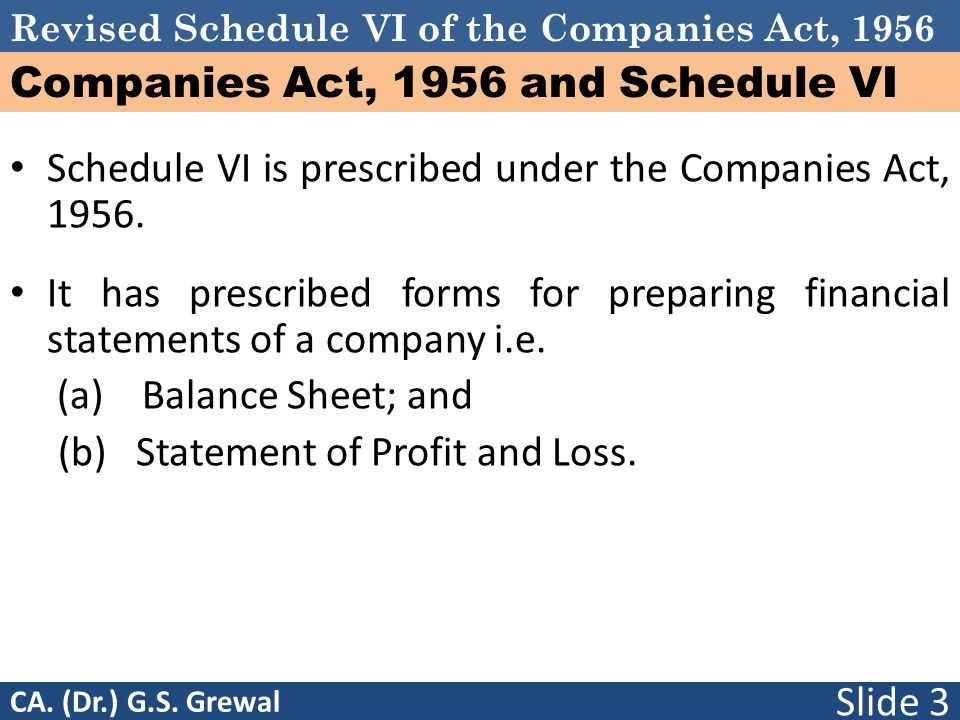 Companies Act, 1956 and Schedule VI