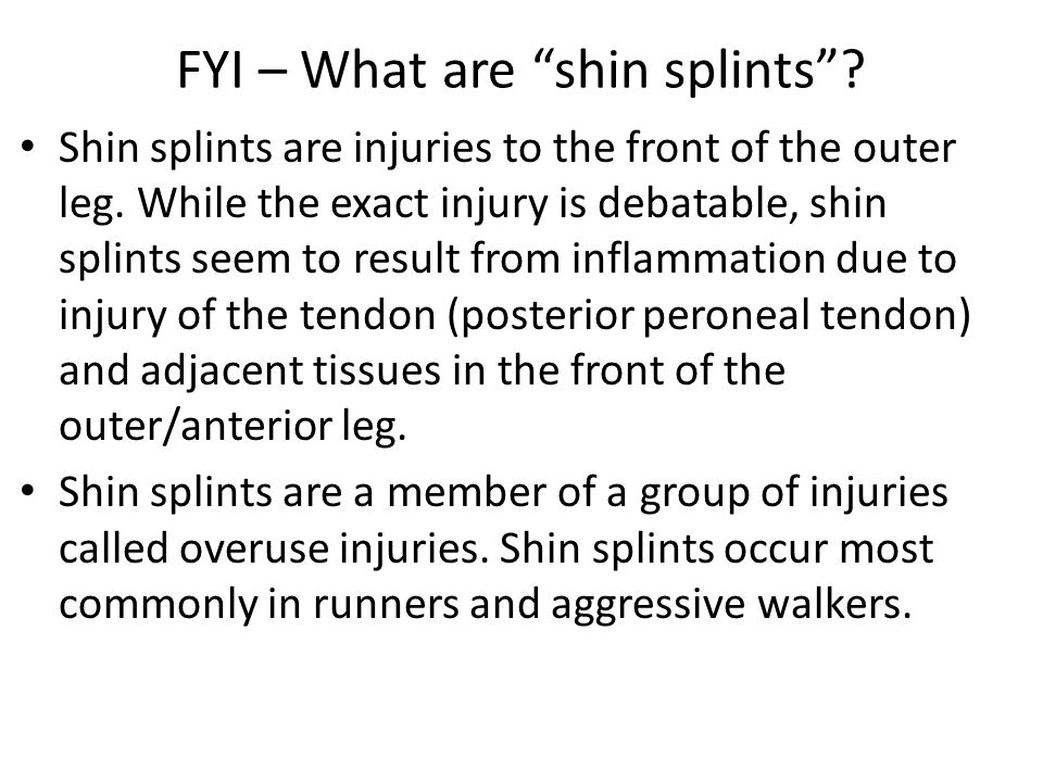 FYI – What are shin splints