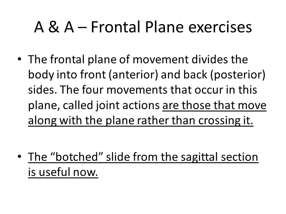 A & A – Frontal Plane exercises