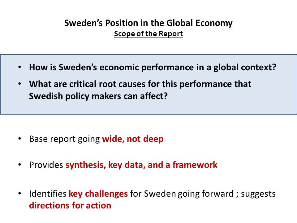 Sweden's Position in the Global Economy Scope of the Report