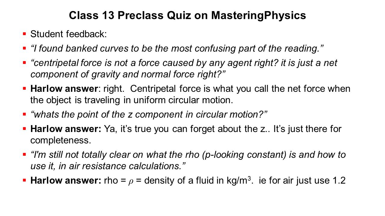Class 13 Preclass Quiz on MasteringPhysics