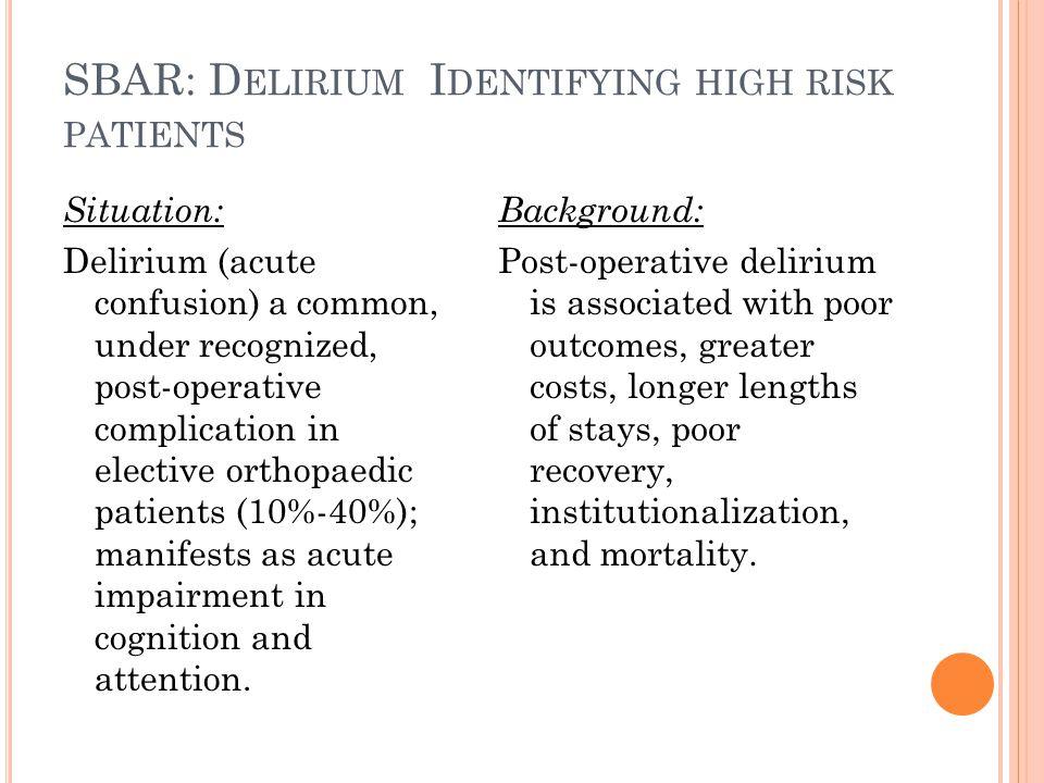 SBAR: Delirium Identifying high risk patients