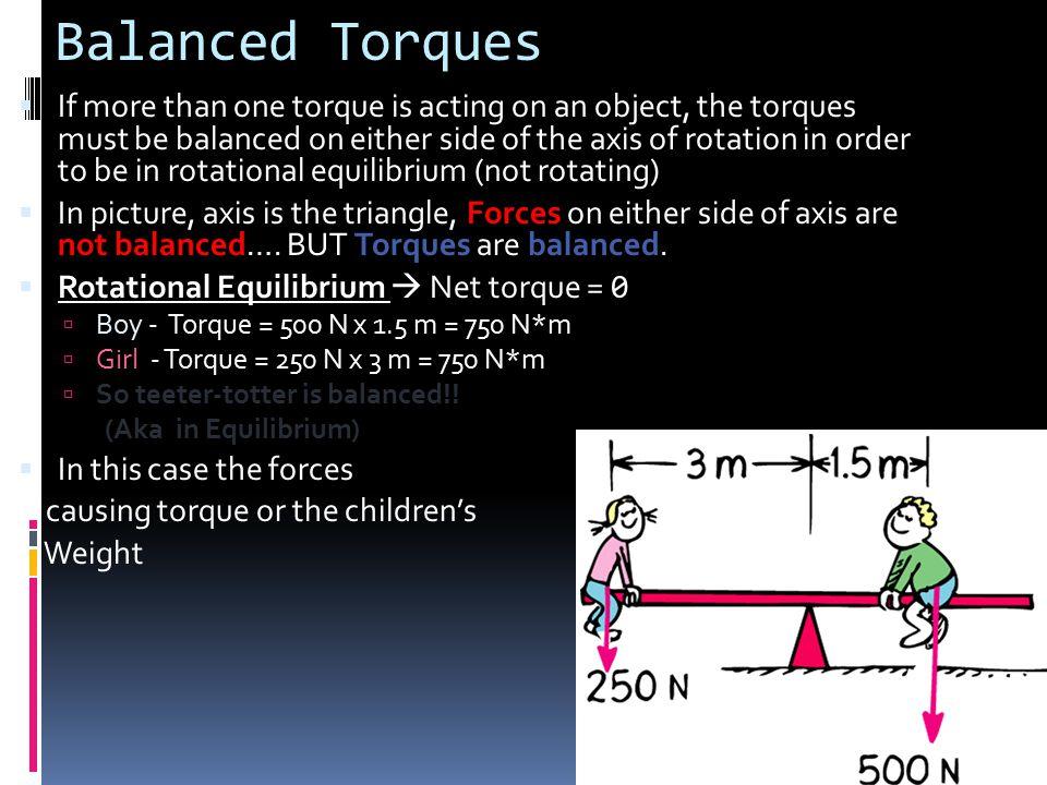 Balanced Torques