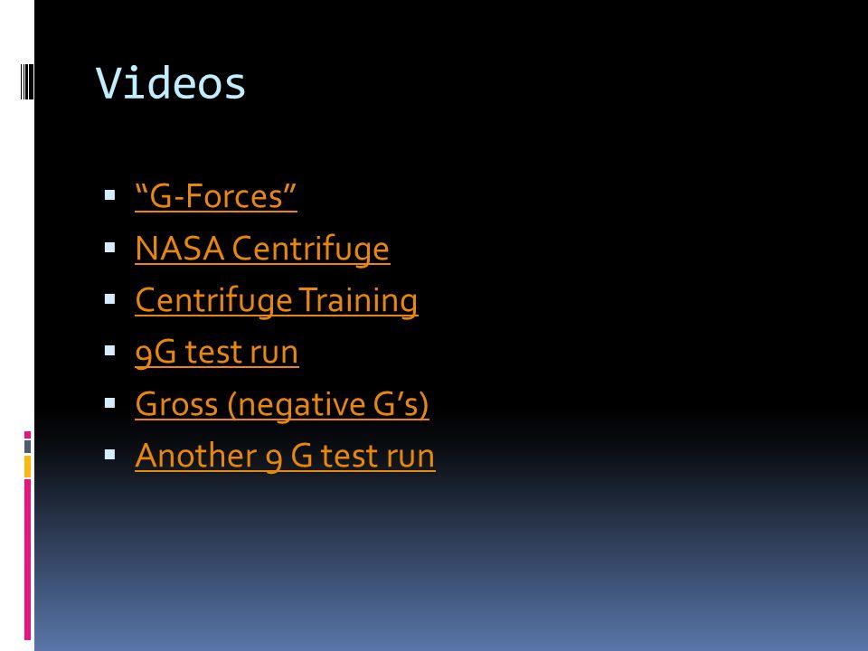Videos G-Forces NASA Centrifuge Centrifuge Training 9G test run