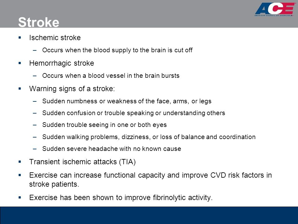 Stroke Ischemic stroke Hemorrhagic stroke Warning signs of a stroke: