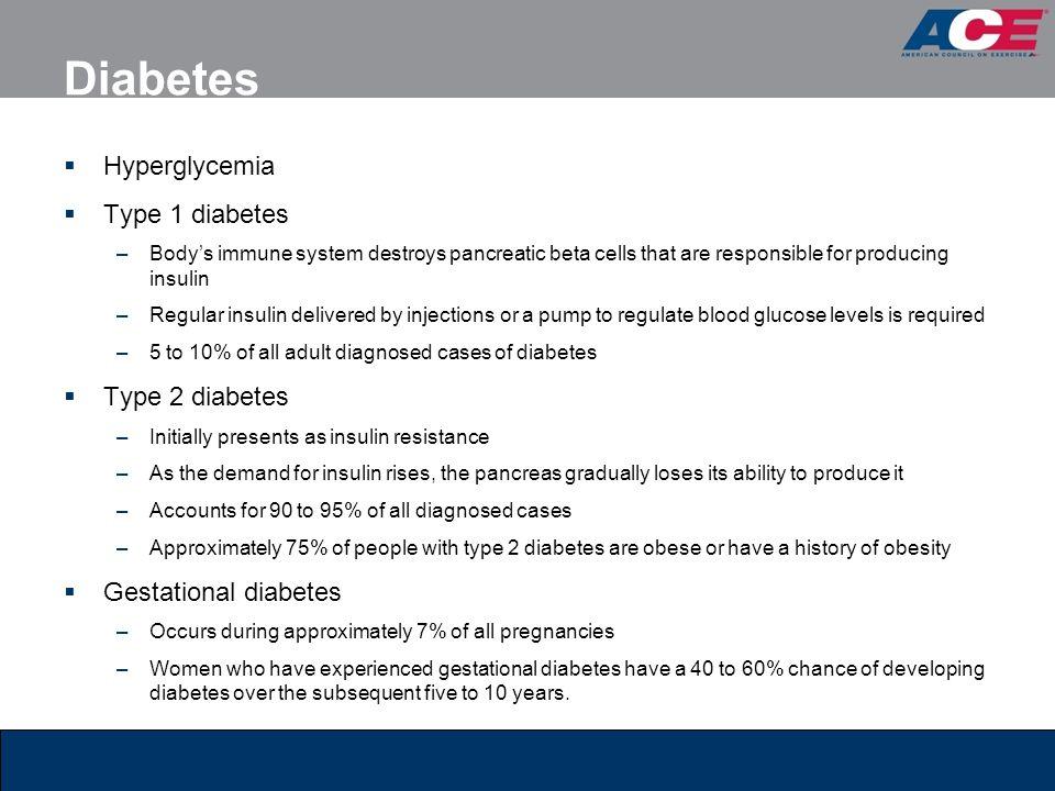 Diabetes Hyperglycemia Type 1 diabetes Type 2 diabetes