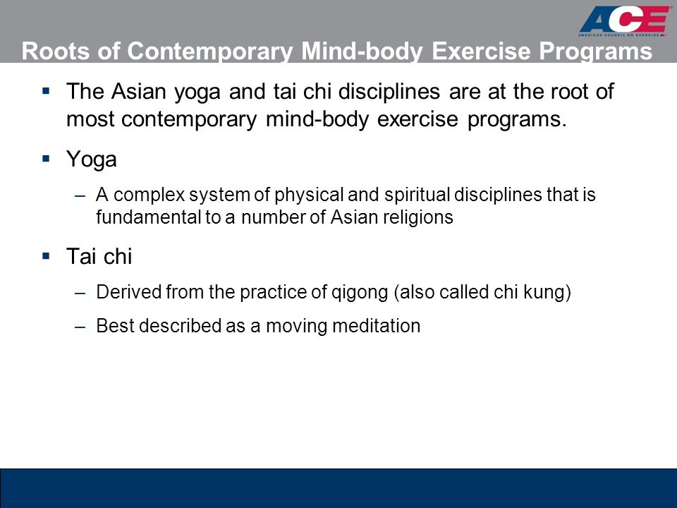 Roots of Contemporary Mind-body Exercise Programs
