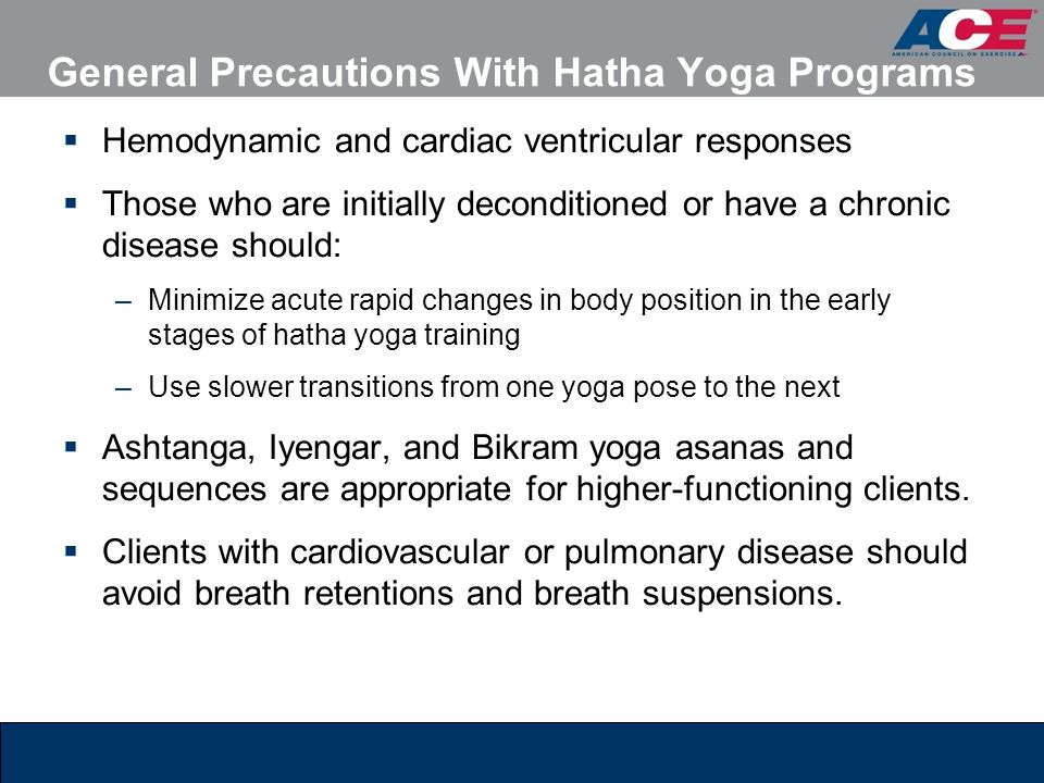 General Precautions With Hatha Yoga Programs
