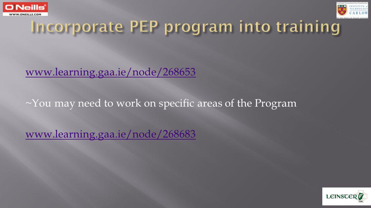 Incorporate PEP program into training