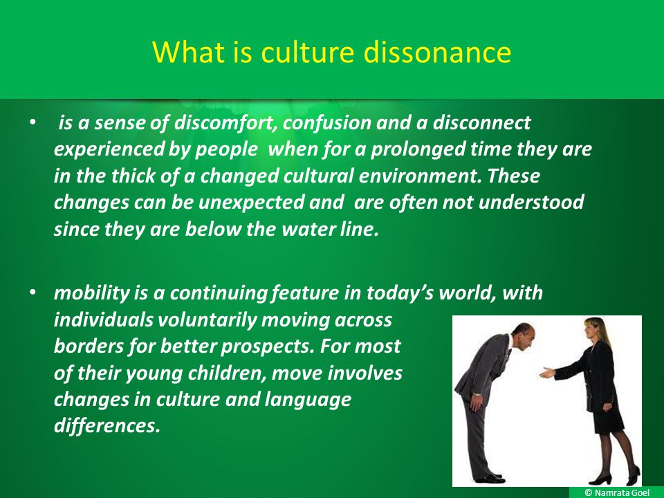What is culture dissonance