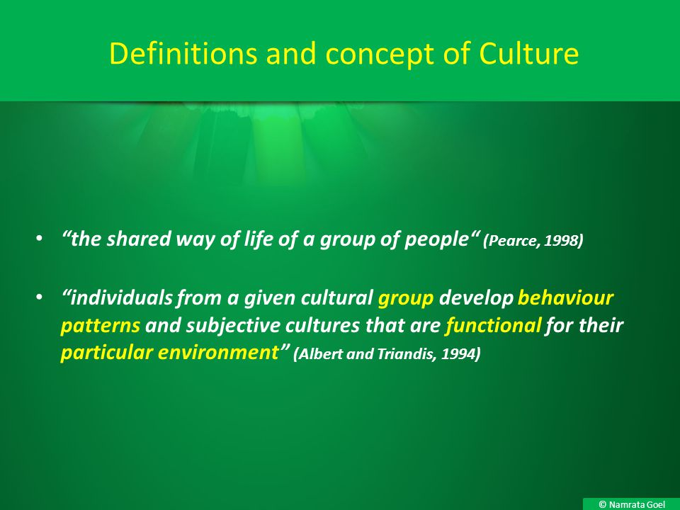 Definitions and concept of Culture
