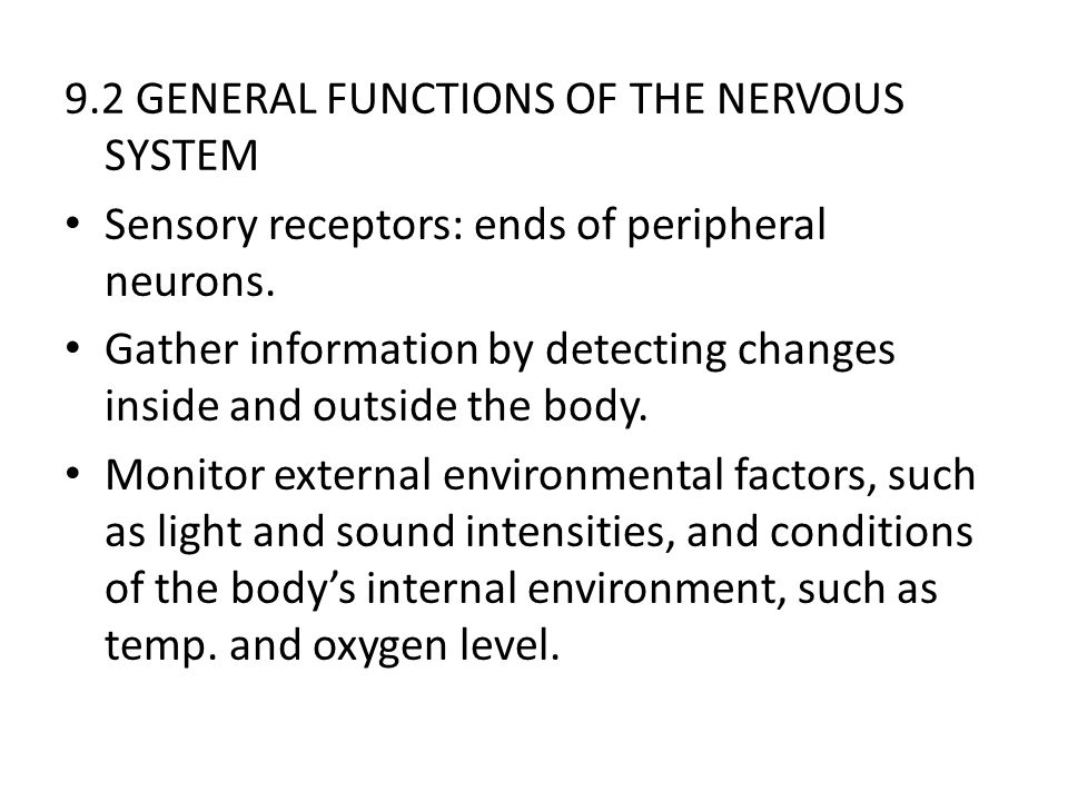 9.2 GENERAL FUNCTIONS OF THE NERVOUS SYSTEM