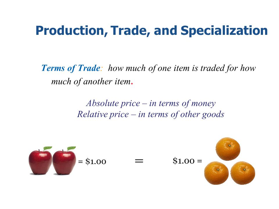 Production, Trade, and Specialization