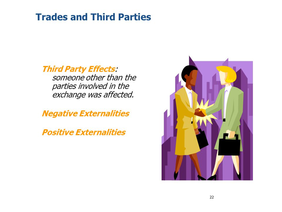 Trades and Third Parties