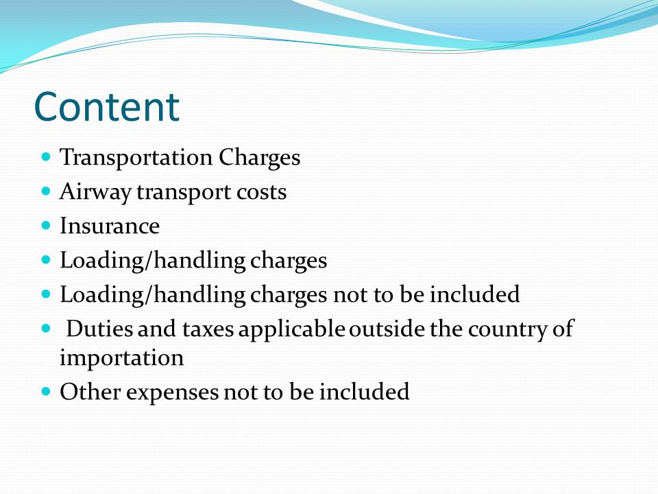 Content Transportation Charges Airway transport costs Insurance