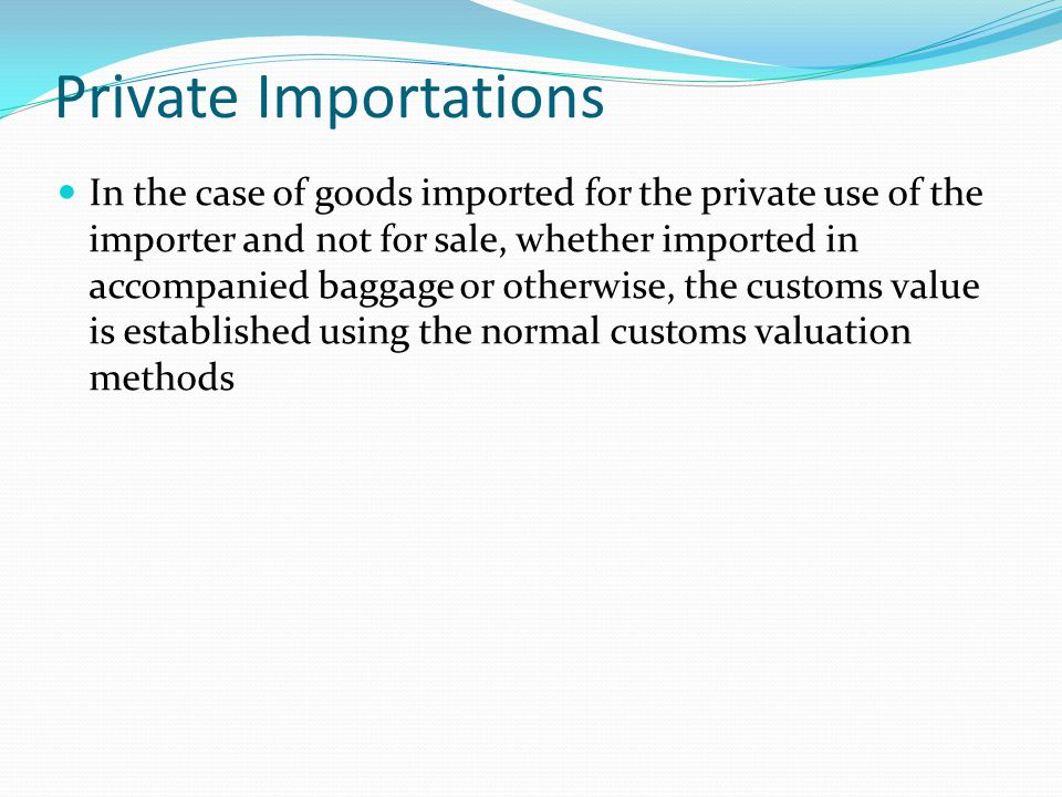 Private Importations