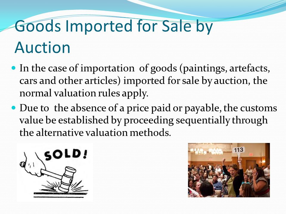 Goods Imported for Sale by Auction
