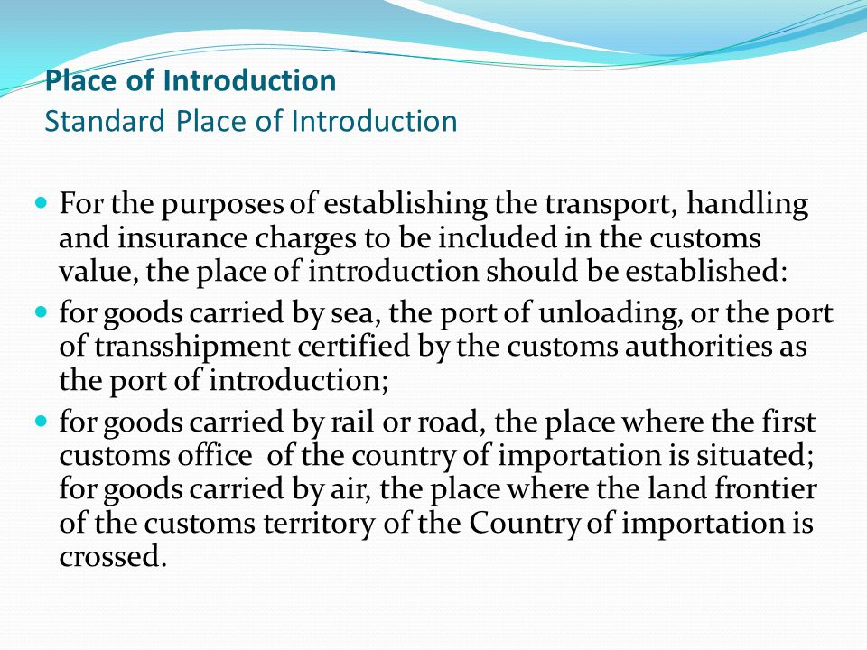 Place of Introduction Standard Place of Introduction