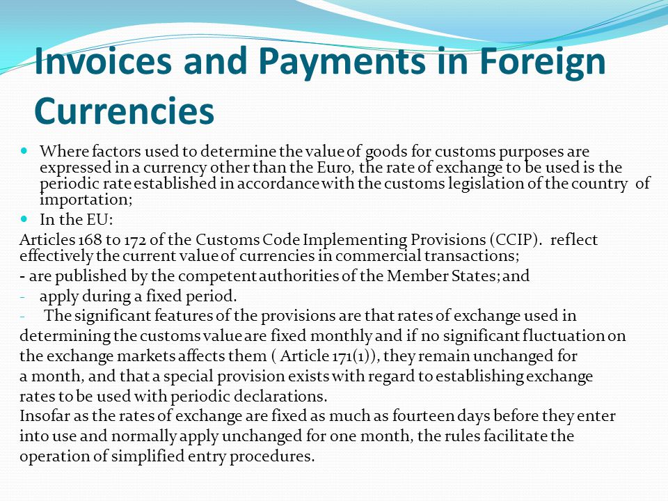 Invoices and Payments in Foreign Currencies