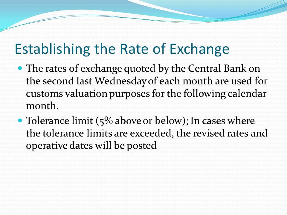 Establishing the Rate of Exchange