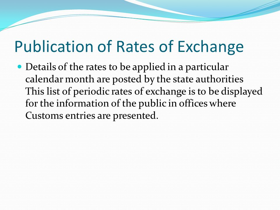 Publication of Rates of Exchange