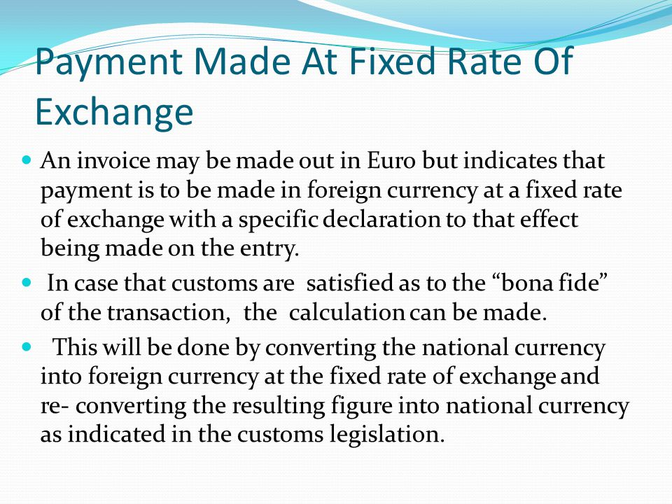 Payment Made At Fixed Rate Of Exchange