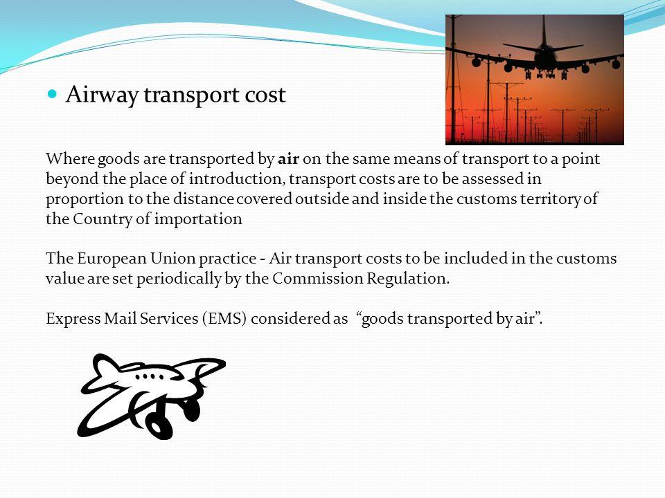 Airway transport cost