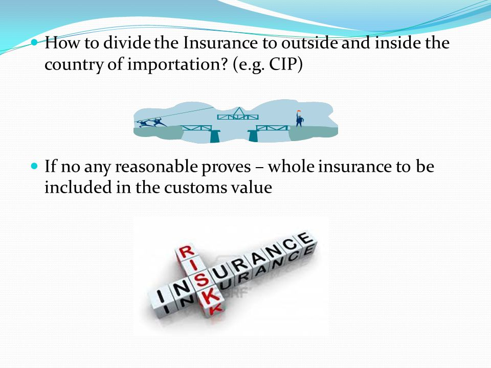 How to divide the Insurance to outside and inside the country of importation (e.g. CIP)