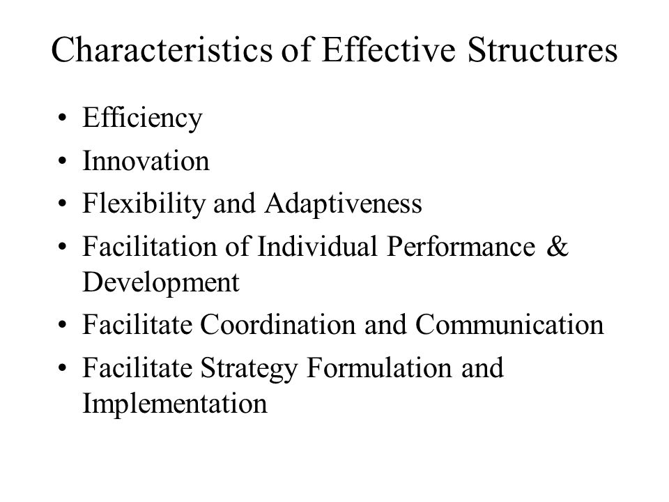 Characteristics of Effective Structures