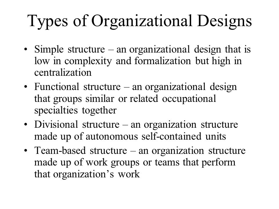 Types of Organizational Designs