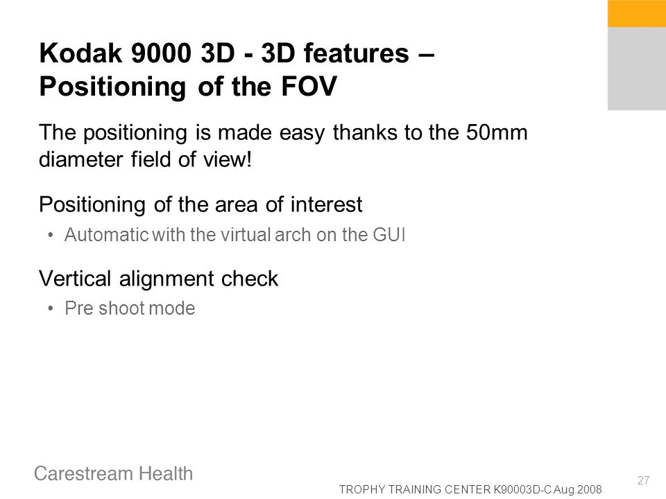 Kodak 9000 3D - 3D features – Positioning of the FOV