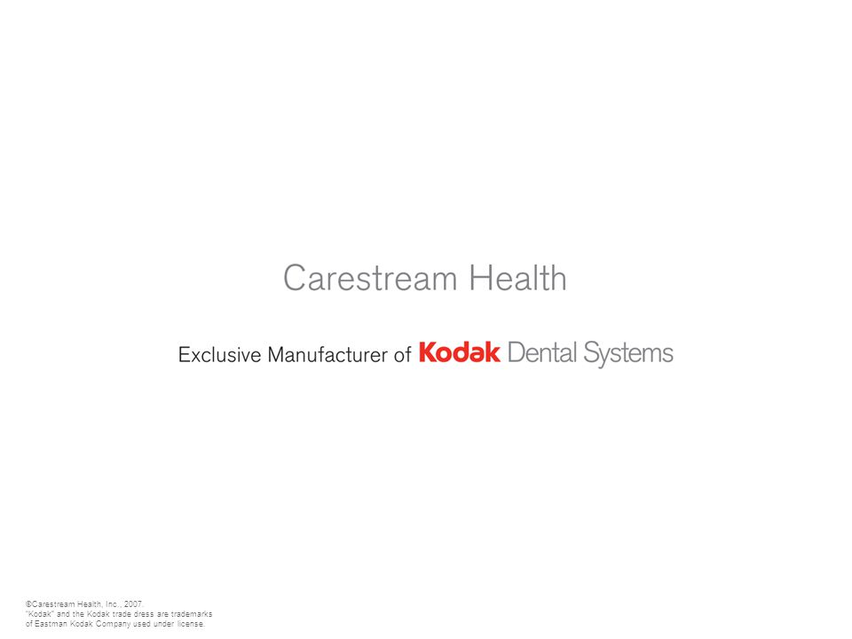 ©Carestream Health, Inc., 2007.