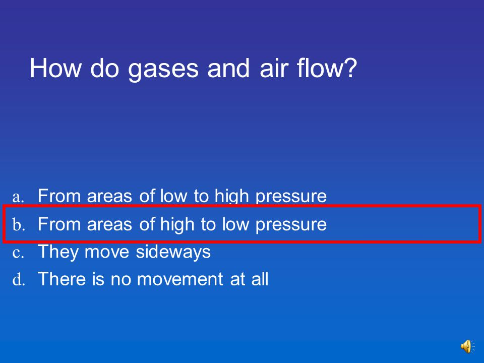 How do gases and air flow