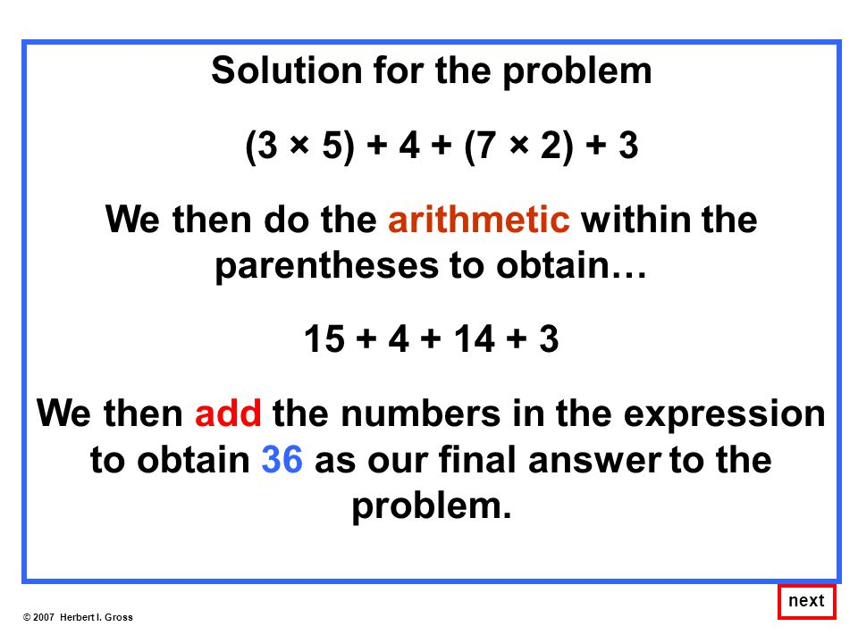 Solution for the problem (3 × 5) + 4 + (7 × 2) + 3