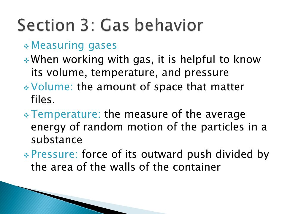 Section 3: Gas behavior Measuring gases