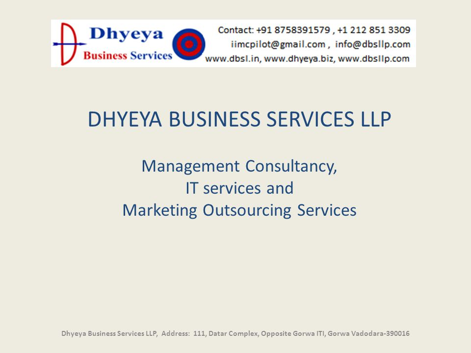 DHYEYA BUSINESS SERVICES LLP