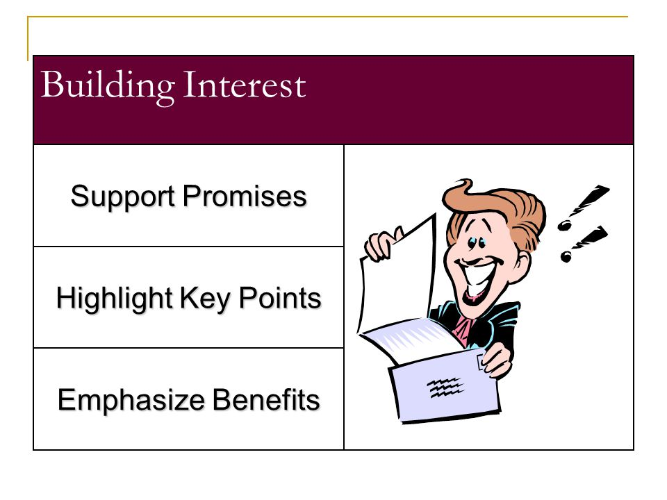 Building Interest Support Promises Highlight Key Points