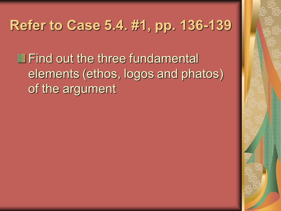 Refer to Case 5.4. #1, pp.